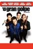 El Gran Golpe (The Big Hit)