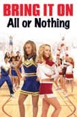 Girls united: Alles oder nichts (Bring It On: All Or Nothing)