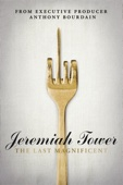 Lydia Tenaglia - Jeremiah Tower: The Last Magnificent  artwork
