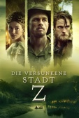 James Gray - Die versunkene Stadt Z  artwork