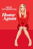 Home Again (2017) - Hallie Meyers-Shyer