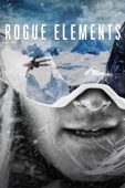 Teton Gravity Research - Rogue Elements  artwork