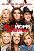Jon Lucas & Scott Moore - A Bad Moms Christmas  artwork