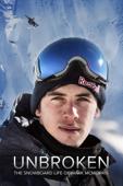 Unbroken: The Snowboard Life of Mark McMorris