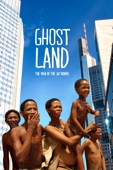 Ghostland: The View of the Ju'Hoansi - Simon Stadler