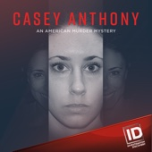Casey Anthony: An American Murder Mystery, Season 1 - Casey Anthony: An American Murder Mystery Cover Art