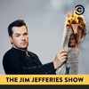 July 25, 2017 - The Jim Jefferies Show Cover Art