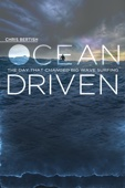 Chris Bertish: Ocean Driven