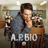 Freakin' Enamored - A.P. Bio