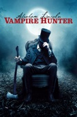 Timur Bekmambetov - Abraham Lincoln: Vampire Hunter  artwork