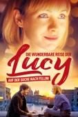 Die wunderbare Reise der Lucy: Auf der Suche nach Fellini