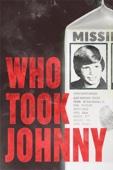 David Beilinson, Suki Hawley & Michael Galinsky - Who Took Johnny  artwork