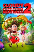 Cody Cameron & Kris Pearn - Cloudy with a Chance of Meatballs 2  artwork