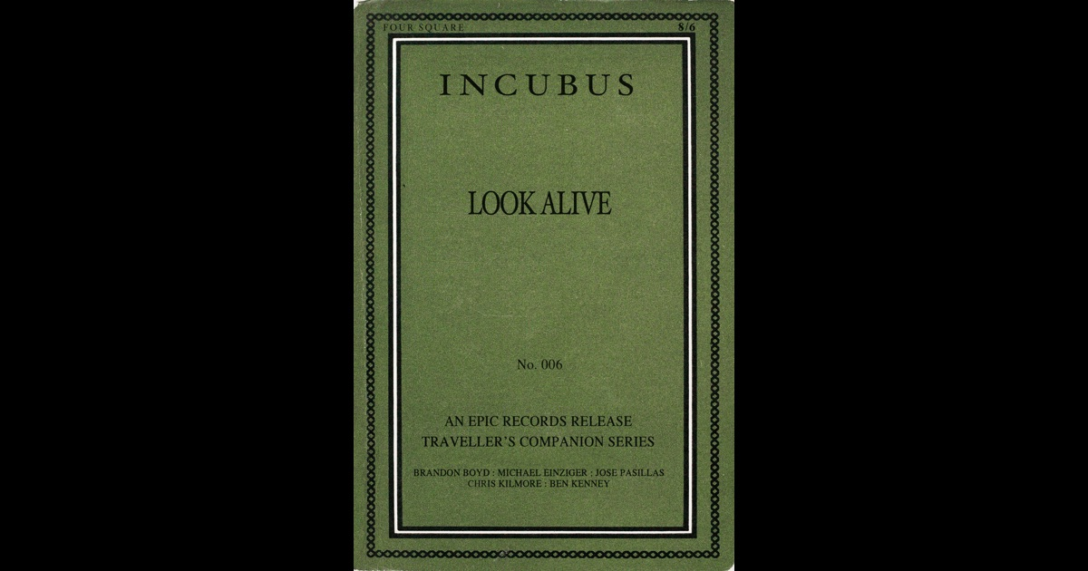 incubus look alive - photo #19
