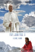 Pope John Paul II, A Saint, A Man
