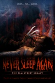 Andrew Kasch & Daniel Farrands - Never Sleep Again: The Elm Street Legacy  artwork