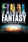 Final Fantasy: The Spirits Within Full Movie English Sub