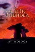 Celtic Thunder: Mythology