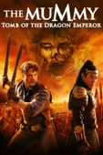 The Mummy: Tomb of the Dragon Emperor Full Movie Subbed