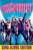 Pitch Perfect (Sing-Along Edition)