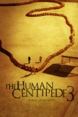 Tom Six - The Human Centipede 3 (Final Sequence)  artwork