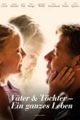 Väter & Töchter - Ein ganzes Leben Full Movie
