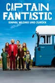 Captain Fantastic - Einmal Wildnis und zurück Full Movie