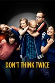 Don't Think Twice - Mike Birbiglia