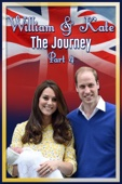 William & Kate: The Journey - Part 4