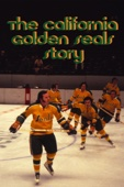 The California Golden Seals Story