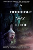 Adam Wingard - A Horrible Way to Die  artwork