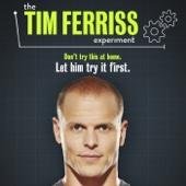 The Tim Ferriss Experiment - The Tim Ferriss Experiment Cover Art