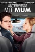 Unterwegs mit Mum (The Guilt Trip)