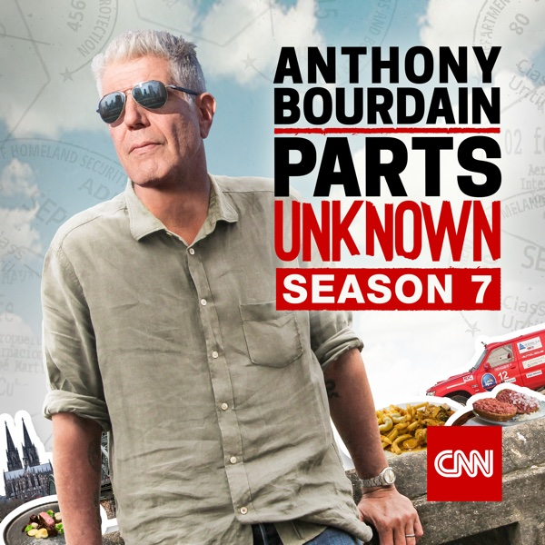 Anthony Bourdain: Parts Unknown SEASON 12,EPISODE 1-7™FULL ...