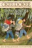 Through the Woods - An Okee Dokee Brothers Movie